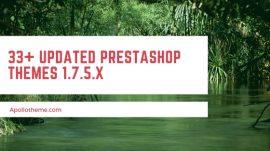 33+ Updated Prestashop themes 1.7.5